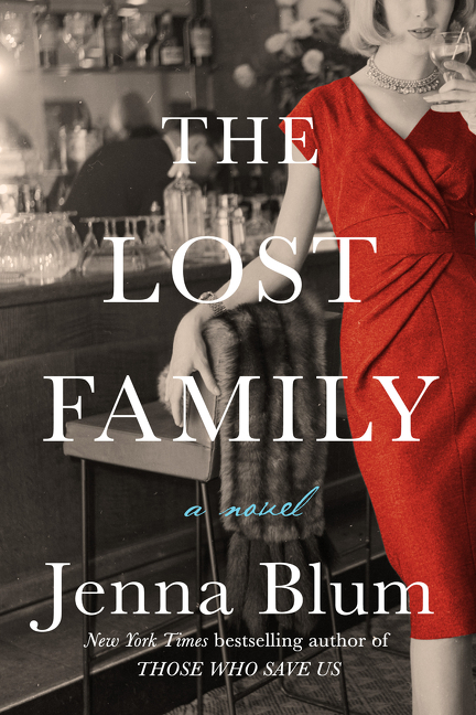 LLF Guest Post: Jenna Blum, Author of THE LOST FAMILY