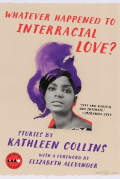 Whateverhappenedtointerraciallove
